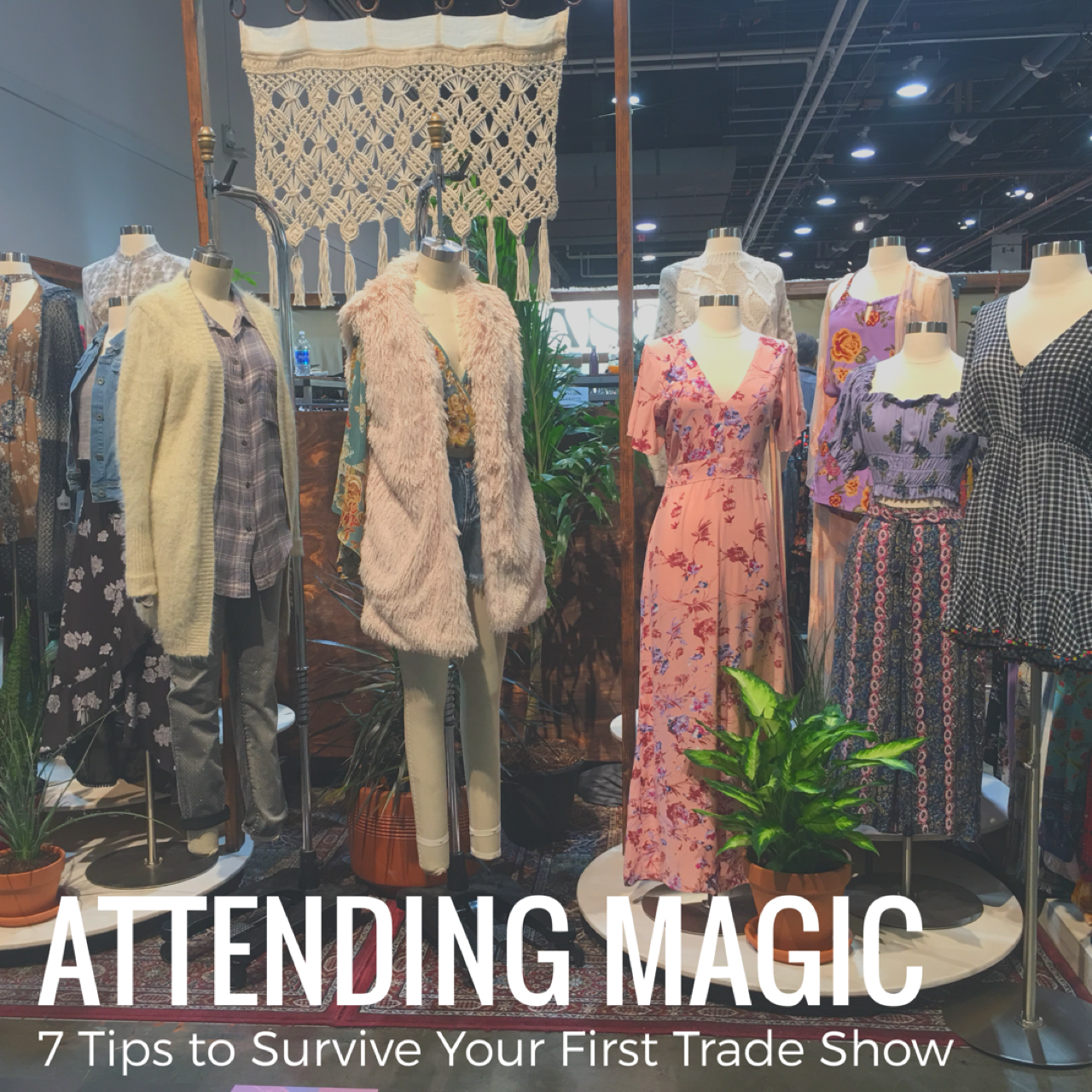 Attending MAGIC: Trade Show Survival Guide