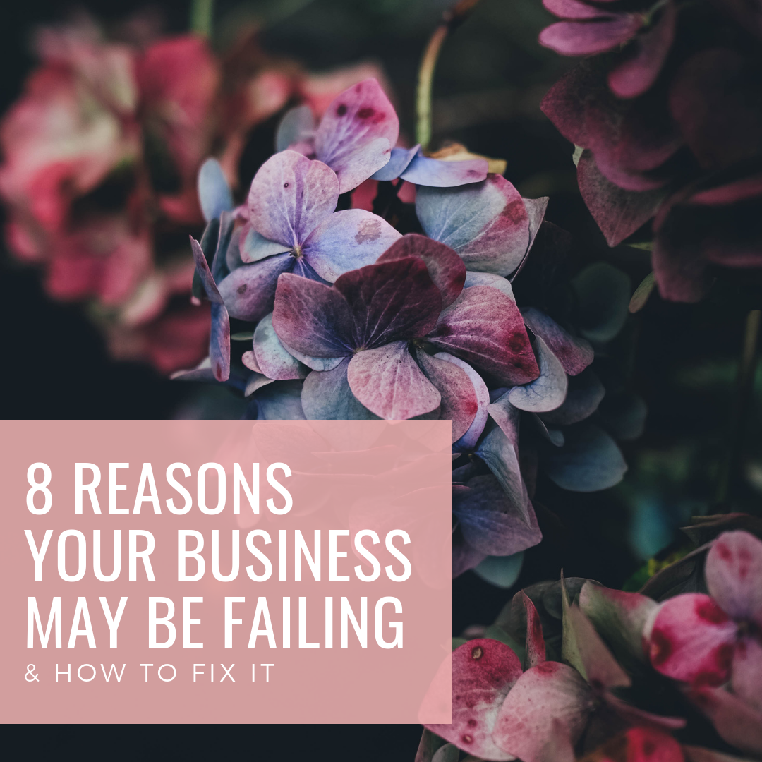 8 Reasons Your Business Is Failing – How to Fix It