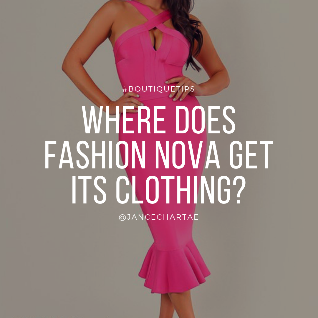 Fashion Nova Vendors – Where do they get their clothes?